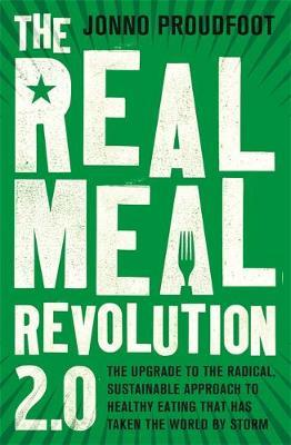 The Real Meal Revolution 2.0 by Jonno Proudfoot image