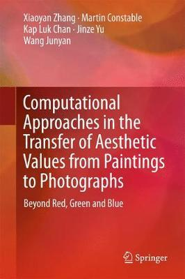 Computational Approaches in the Transfer of Aesthetic Values from Paintings to Photographs by Zhang Xiaoyan