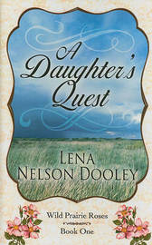 A Daughter's Quest by Lena Nelson Dooley image