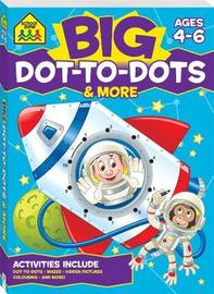 School Zone Big Dot-to-Dots Activity Book