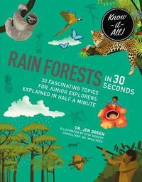 Rainforests in 30 Seconds by Jen Green
