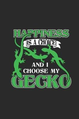 Gecko - Happiness Is A Choice by Gecko Publishing