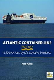 Atlantic Container Line 1967-2017 by Philip Parker