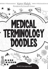 Medical Terminology Doodles by Karen Sladyk