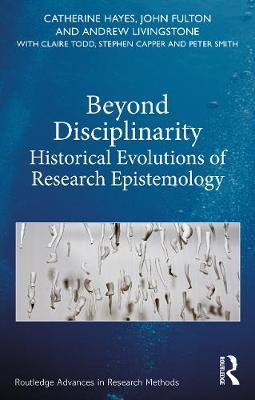 Beyond Disciplinarity by Catherine Hayes