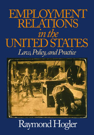 Employment Relations in the United States by Raymond L. Hogler image