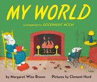 My World by Margaret Wise Brown image
