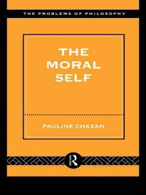 The Moral Self by Pauline Chazan image