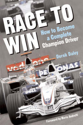 Race to Win: How to Become a Champion Race Car Driver by Derek Daly image
