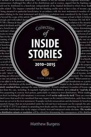 Collection of Inside Stories 2010 - 2015 by Matthew Burgess