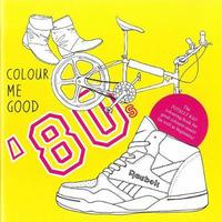 Colour Me Good 80's by Mel Elliott