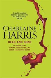 Dead and Gone (Sookie Stackhouse #9) by Charlaine Harris