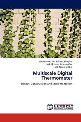Multiscale Digital Thermometer by Mohammad Arif Sobhan Bhuiyan