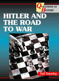 Hitler and the Road to War by Ted Townley image