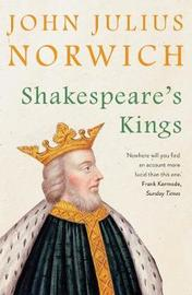 Shakespeare's Kings by John Julius Norwich image