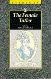 The Female Tatler by Fidelis Morgan image