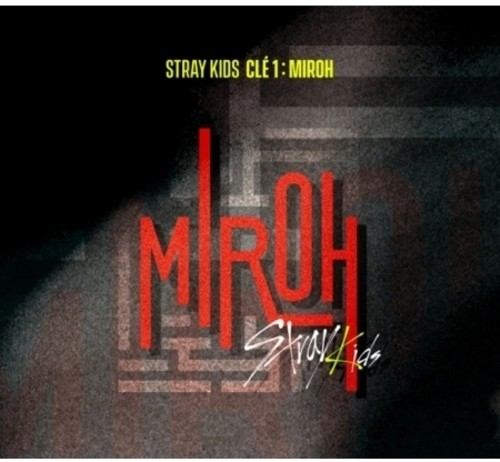 Clé 1: MIROH by Stray Kids image