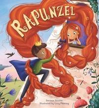 Storytime Classics: Rapunzel by Saviour Pirotta
