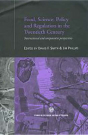 Food, Science, Policy and Regulation in the Twentieth Century image
