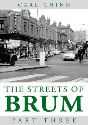Streets of Brum: Pt. 3 by Carl Chinn image