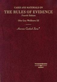 The Rules of Evidence: Cases and Materials on by Olin Guy Wellborn III image