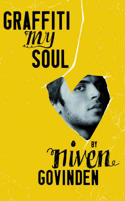 Graffiti My Soul by Niven Govinden
