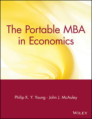 The Portable MBA in Economics by Philip K.Y. Young image