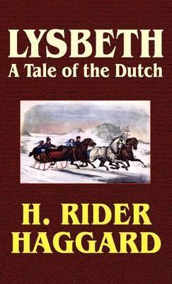 Lysbeth by H.Rider Haggard