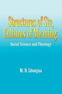 Structures of Sin, Cultures of Meaning by M.D. Litonjua