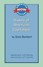History of American Capitalism by Sven Beckert