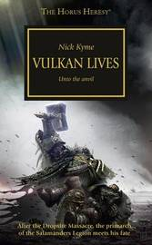 Vulkan Lives by Nick Kyme