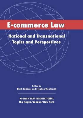 E-Commerce Law by Henk J. Snijders