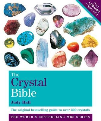 The Crystal Bible Volume 1 by Judy Hall image