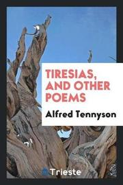 Tiresias, and Other Poems by Alfred Tennyson image