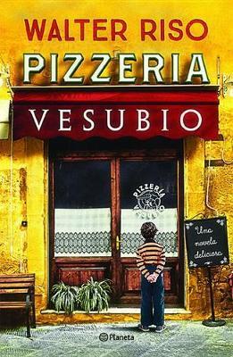 Pizzeraa Vesubio by Walter Riso