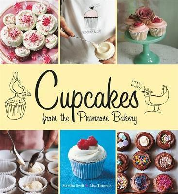 Cupcakes from the Primrose Bakery by Martha Swift image