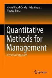 Quantitative Methods for Management by Miguel Angel Canela