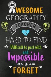An Awesome Geography Teacher is Hard to Find by Workplace Wonders