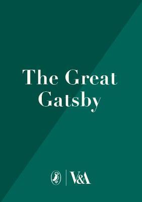The Great Gatsby: V&A Collector's Edition by F.Scott Fitzgerald