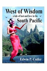 West of Wisdom by Edwin P. Cutler
