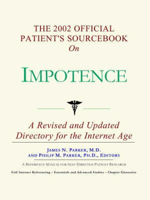 The 2002 Official Patient's Sourcebook on Impotence by James N Parker, M.D. image