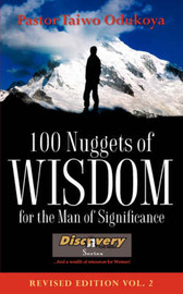 100 Nuggets of Wisdom for the Man of Significance-Revised Edition Vol. 2 by Taiwo Odukoya
