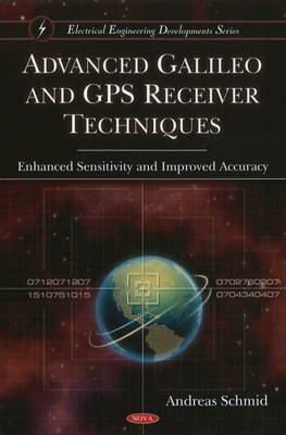 Advanced Galileo & GPS Receiver Techniques by Andreas Schmid image