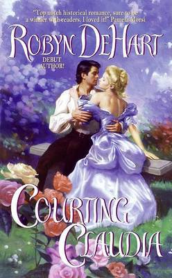 Courting Claudia by Robyn De Hart image
