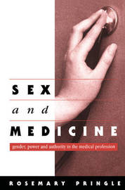 Sex and Medicine by Rosemary Pringle