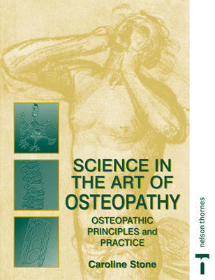 Science in the Art of Osteopathy: Osteopathic Principles and Practice by Caroline Stone image