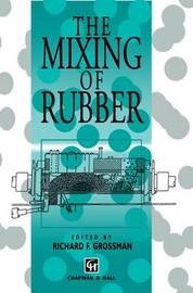 The Mixing of Rubber