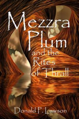 Mezzra Plum and the Rites of Thrall by MR Donald P Lawson image