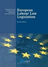 European Labour Law Legislation by S. S. M. Peters