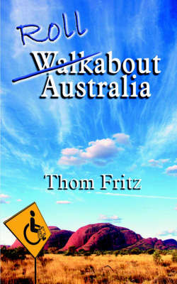 Rollabout Austrailia by Thom Fritz